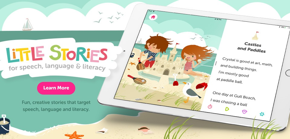 New! Little Stories Pro for Speech, Language & Literacy